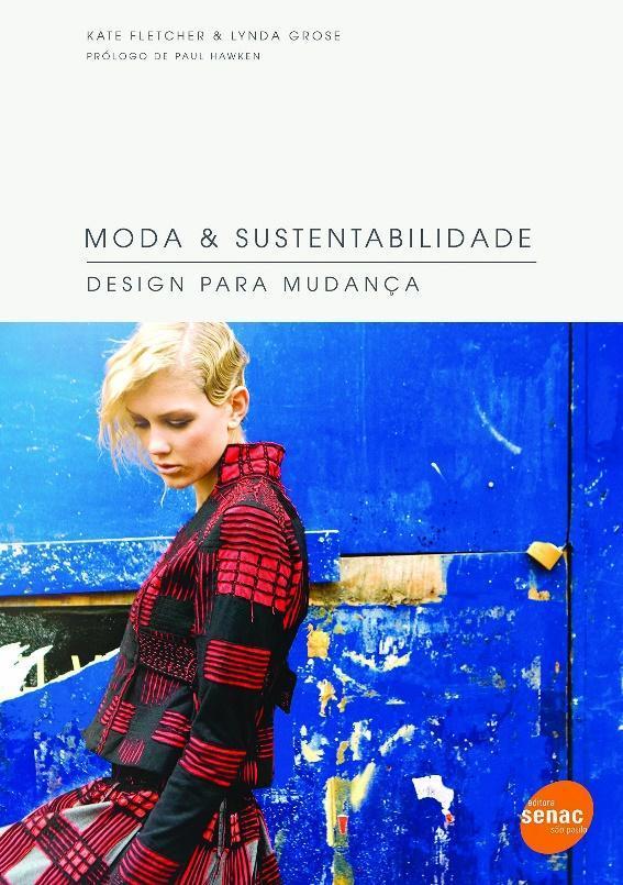Moda & sustentabilidade : Design para mudança | Amazon.com.br