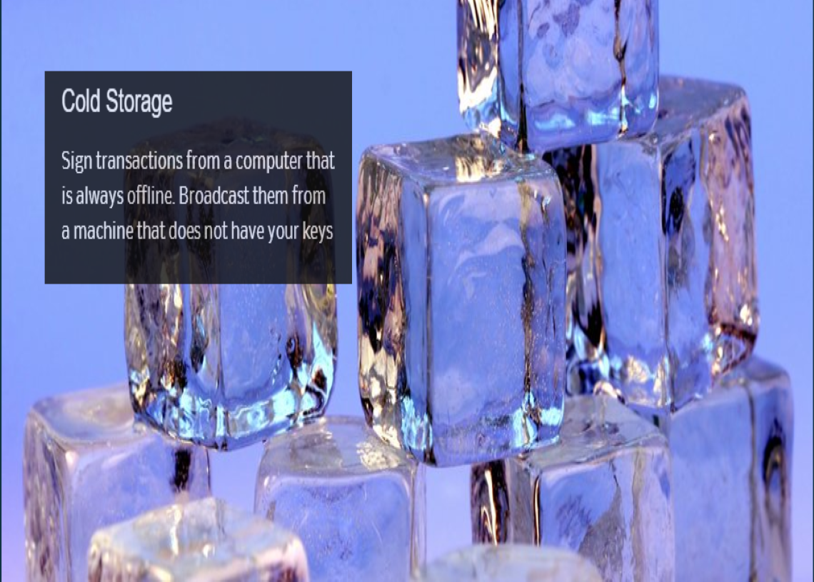 Cold secure storage