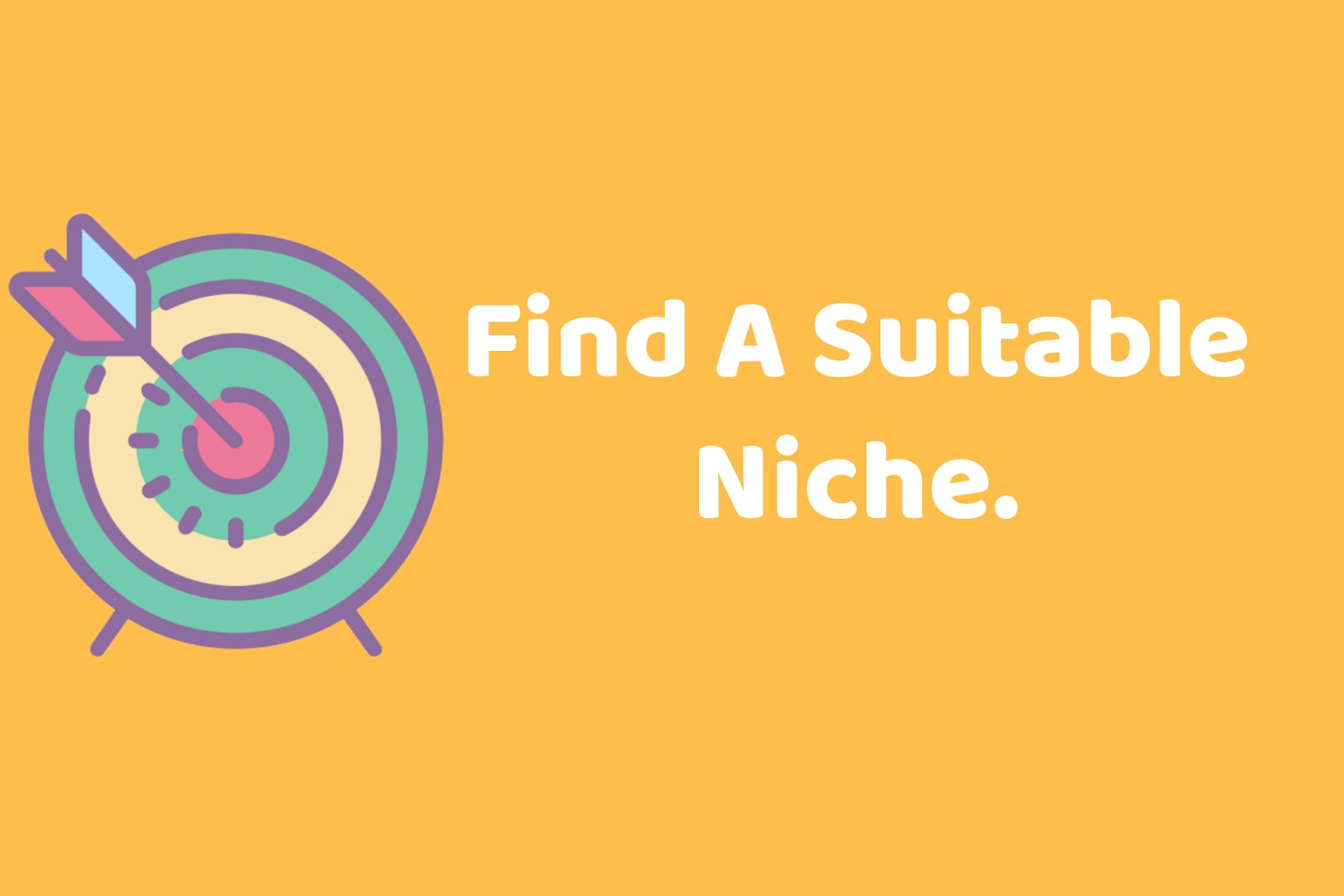 Find a suitable niche