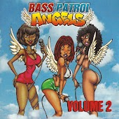 Bass Patrol Angels Vol. 2