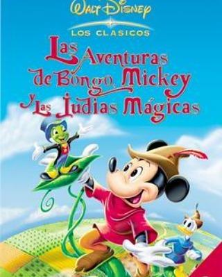 Las aventuras de Bongo, Mickey y las judías mágicas (1947, Jack Kinney y Hamilton Luske)