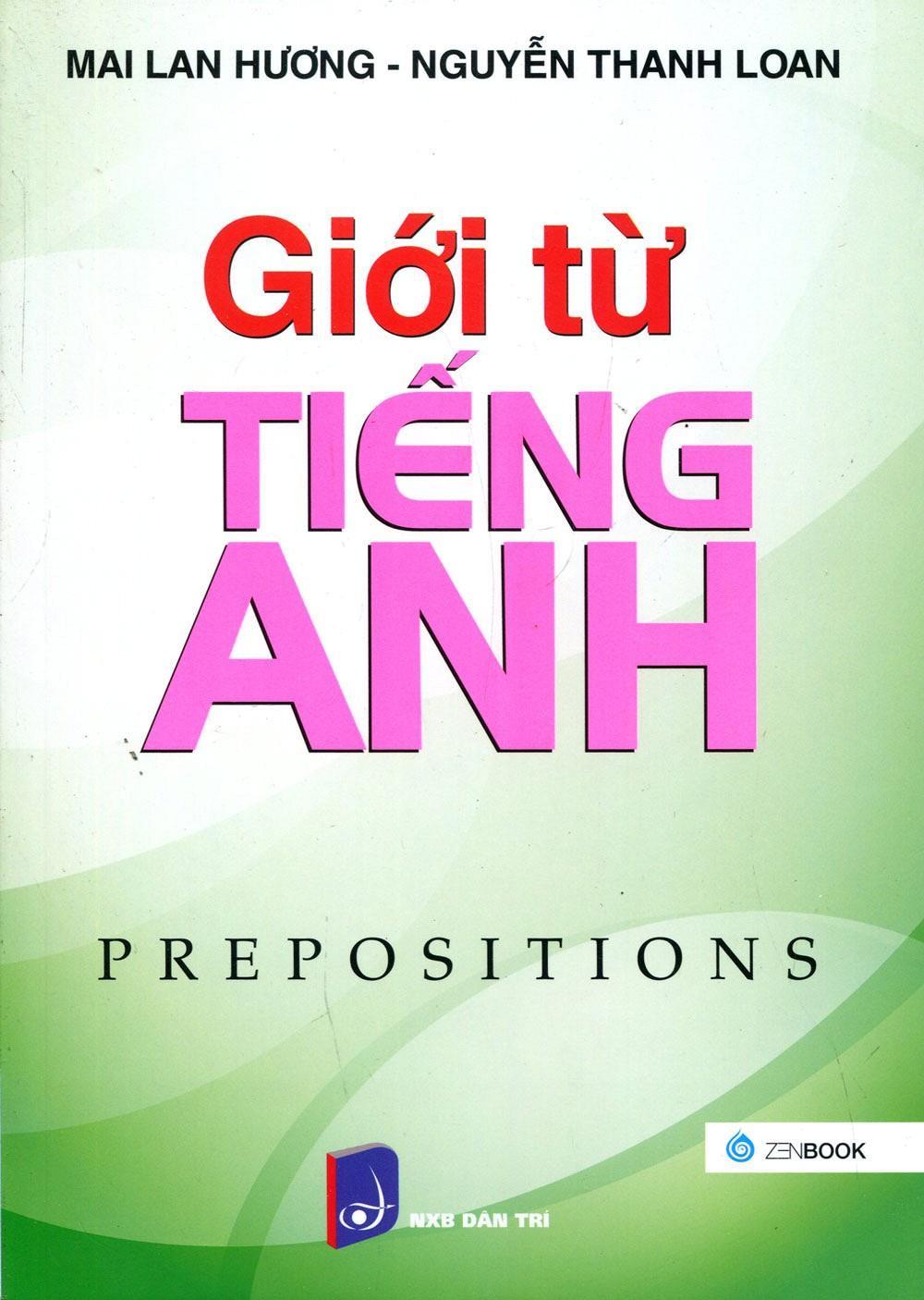 GIỚI THIỆU SÁCH: GIỚI TỪ TIẾNG ANH - PREPOSITIONS