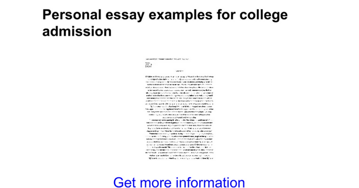 personal essay for college application Returning students can be especially apprehensive about the essay portion of the application package it may have been years since you wrote an essay, and now you're being asked not only to write but to write in the particular style that is effective in the college selection process.