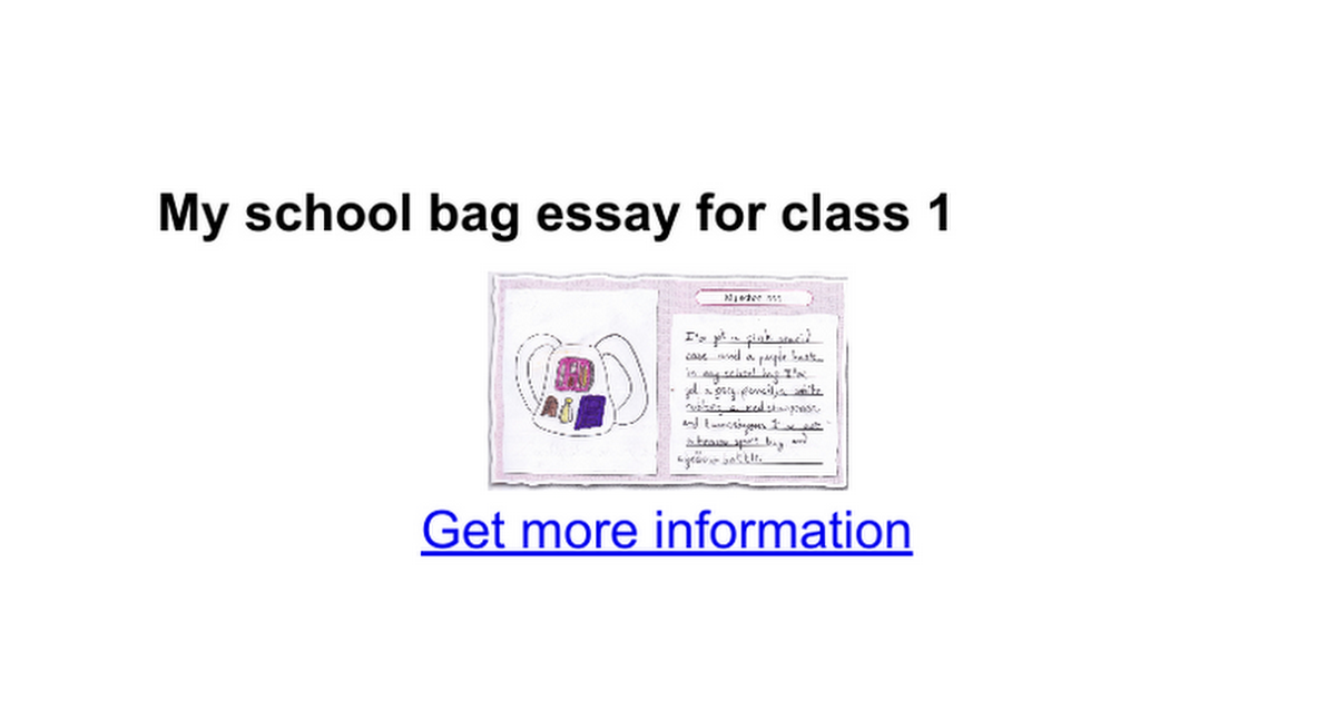 essay on my school bag for class 1