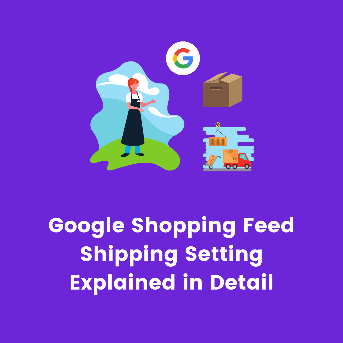 Google shopping feed shipping settings