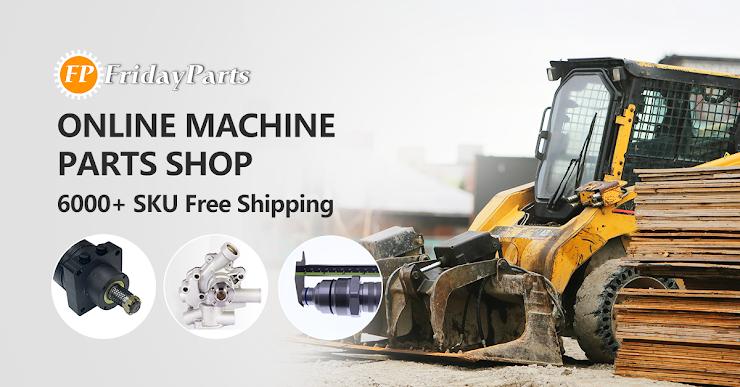 Construction machine parts online store- FridayParts.com
