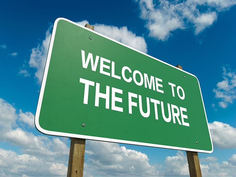 welcome to the future sign image