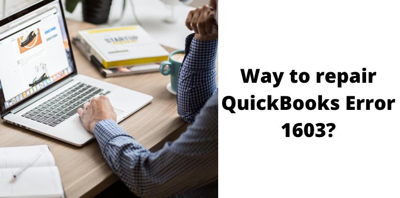 repair QuickBooks Error 1603