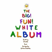 The Big Fun White Album