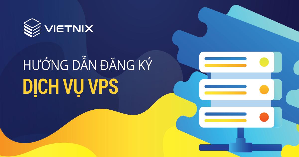 Lựa chọn Vietnix để luôn sử dụng dịch vụ ấn tượng