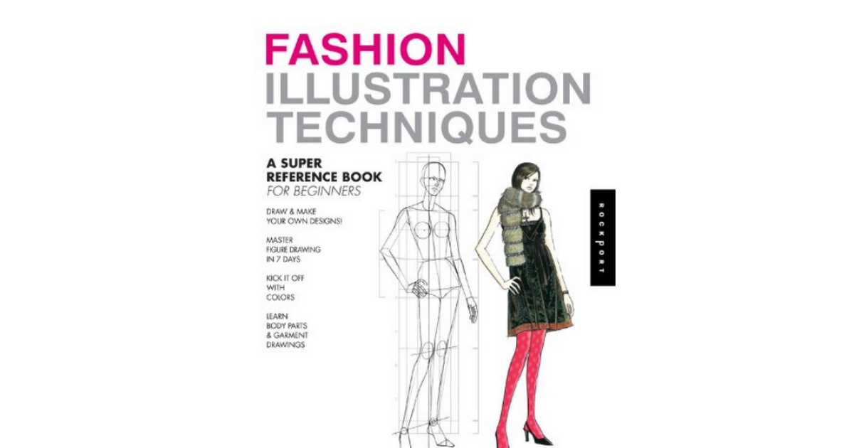 1592537952 Fashion Illustration Techniques Reference Beginners Pdf Google Drive