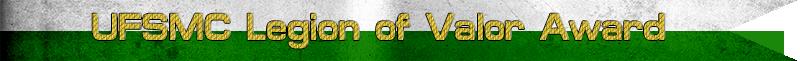 streamer UFSMC Legion of Valor Award.png
