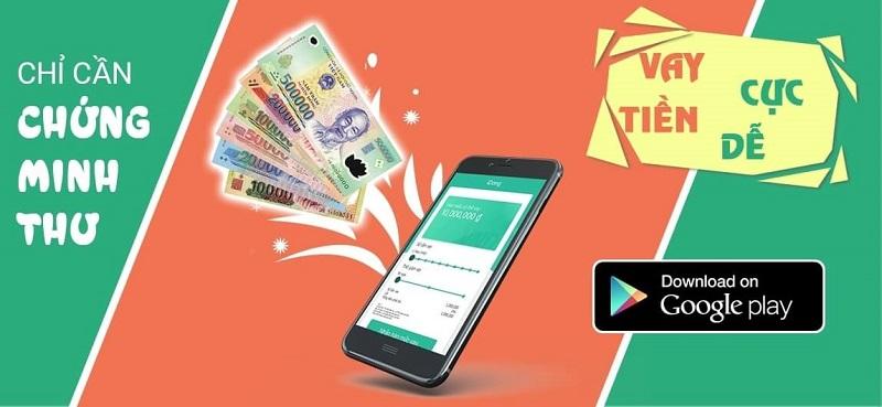 App vay tiền online nhanh chóng qua chứng minh thư