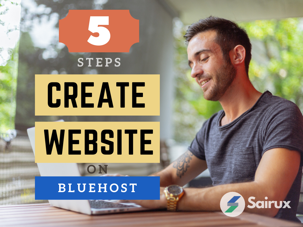 Learn Now How To Create A WordPress Website On Bluehost Easy 5 Steps, 30 mins or Less