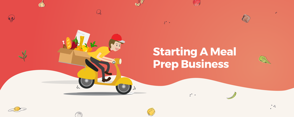 Start a Meal Prep Business