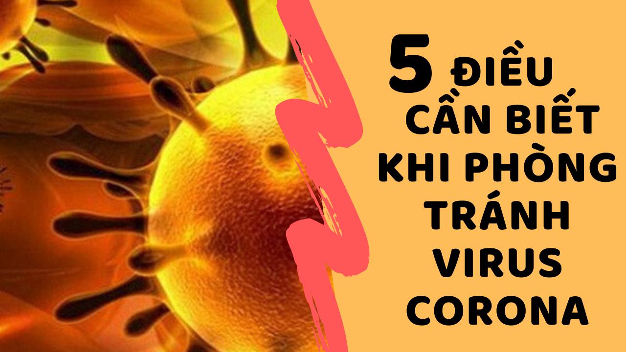 5 điều cần biết để phòng tránh Corona để bảo vệ sức khỏe của bạn và những người xung quanh