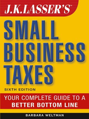 8. J.K. Lasser's Small Business Taxes 2019: Your Complete Guide to a Better Bottom Line