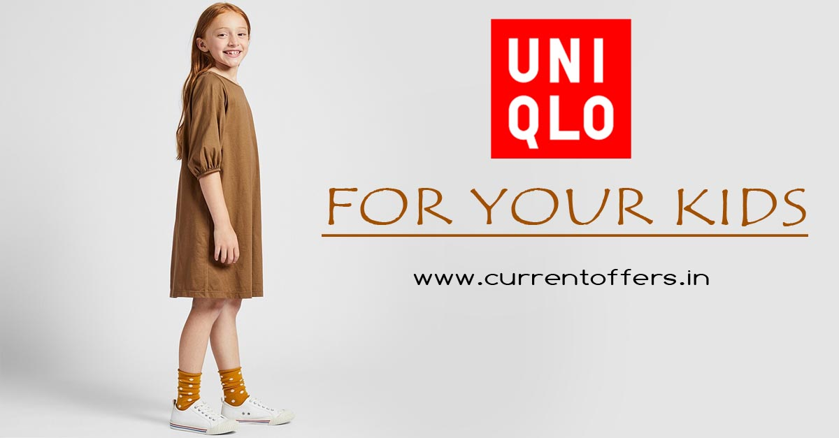 offers for kids | currentoffers.in | uniqlo.com