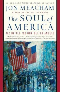 Hardcover The Soul of America : The Battle for Our Better Angels Book