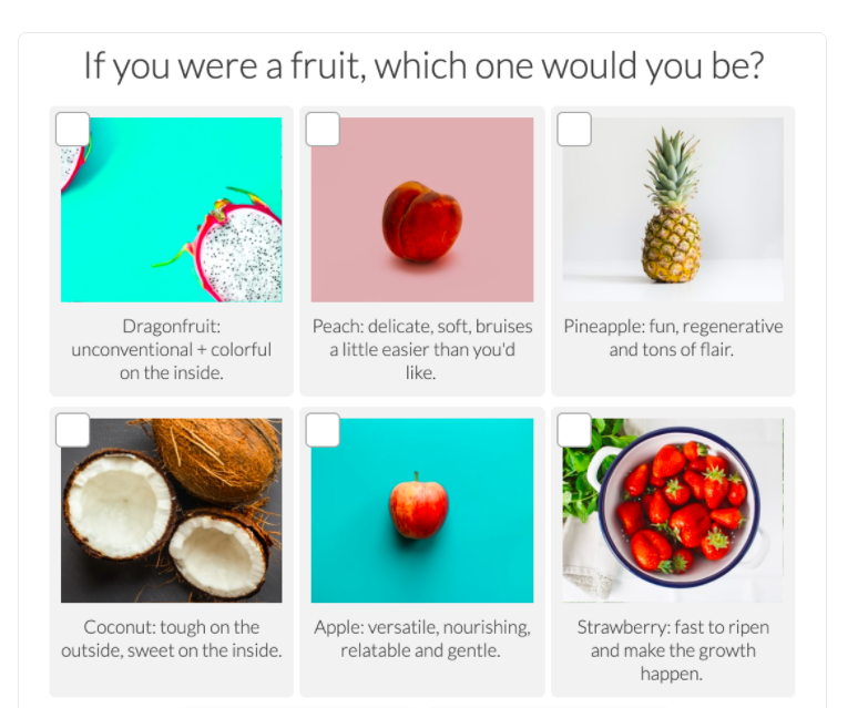 if you were a fruit, which one would you be question