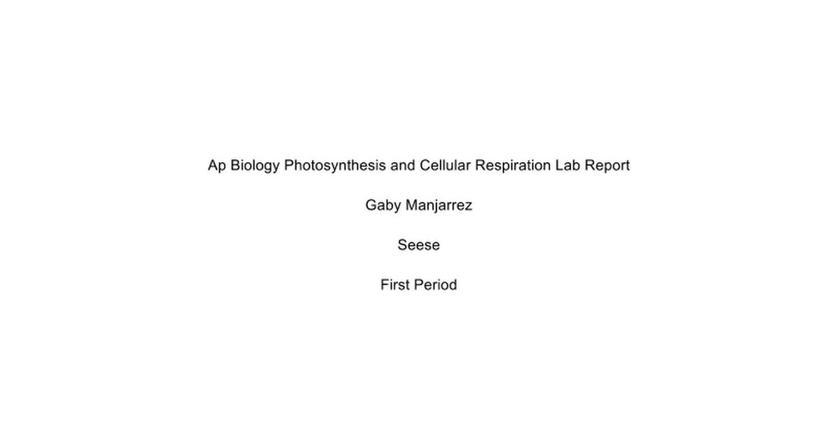 photosynthesis and cellular respiration lab report