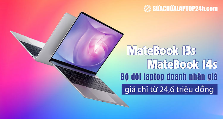 Huawei ra mắt bộ đôi MateBook 13s và MateBook 14s