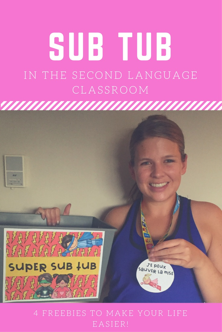 Preparing for a Substitute Teacher in the Second Language Classroom - 4 TIPS and 4 FREEBIES