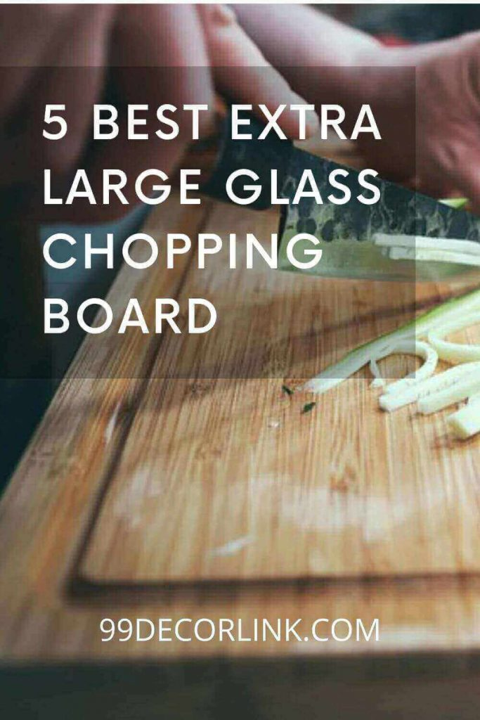 Extra Large Glass Chopping Board pintrest
