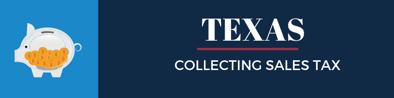 Collecting Sales Tax in Texas