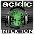 Acidic Infektion Podcast
