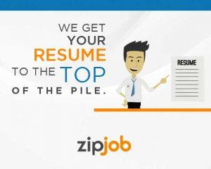 ZipJob Gets Your Resume to the Top of the Pile.