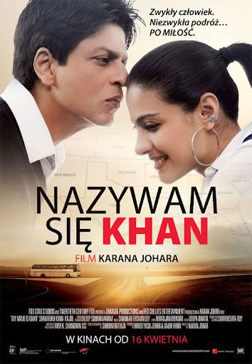 Polski plakat filmu 'Nazywam Się Khan'