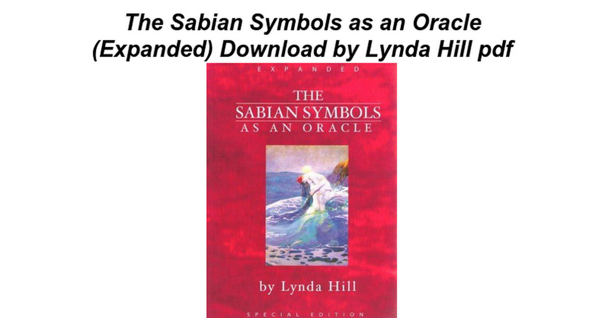 The Sabian Symbols As An Oracle Expanded Google Docs