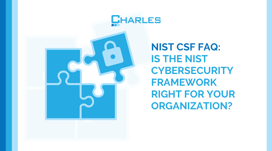 NIST CSF FAQs: Is It Right Option for Your Organization?