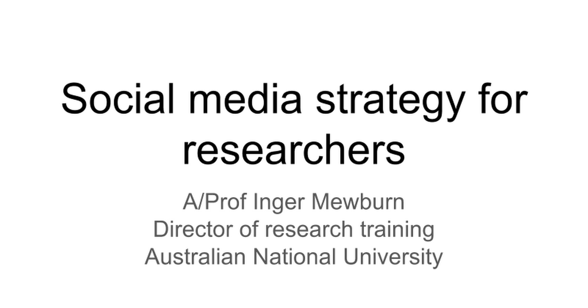 Social media strategy for researchers - Google Slides
