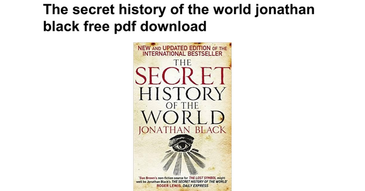 The Secret History Of The World Jonathan Black Free Pdf Download