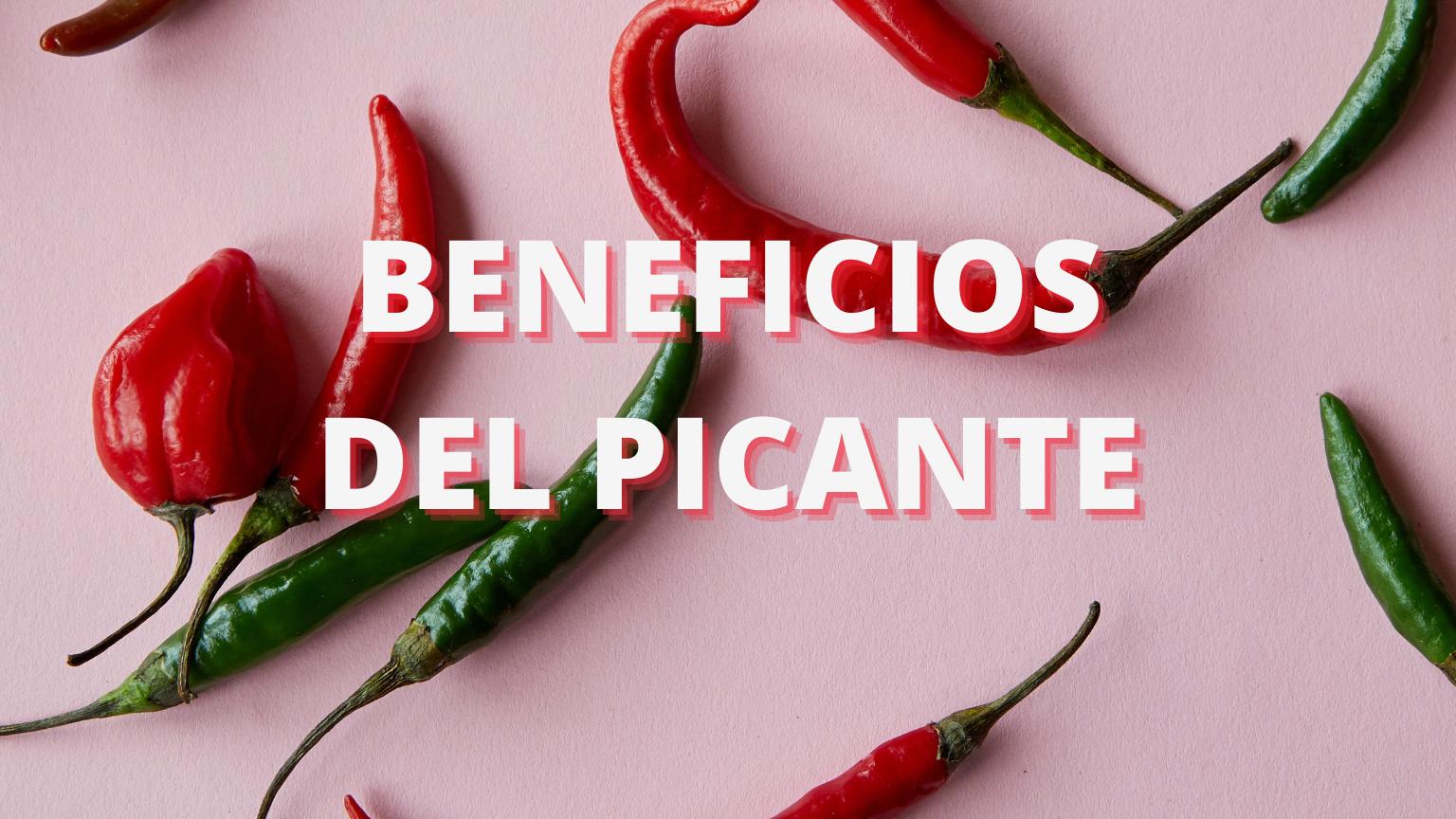 Descubre los beneficios de comer picante