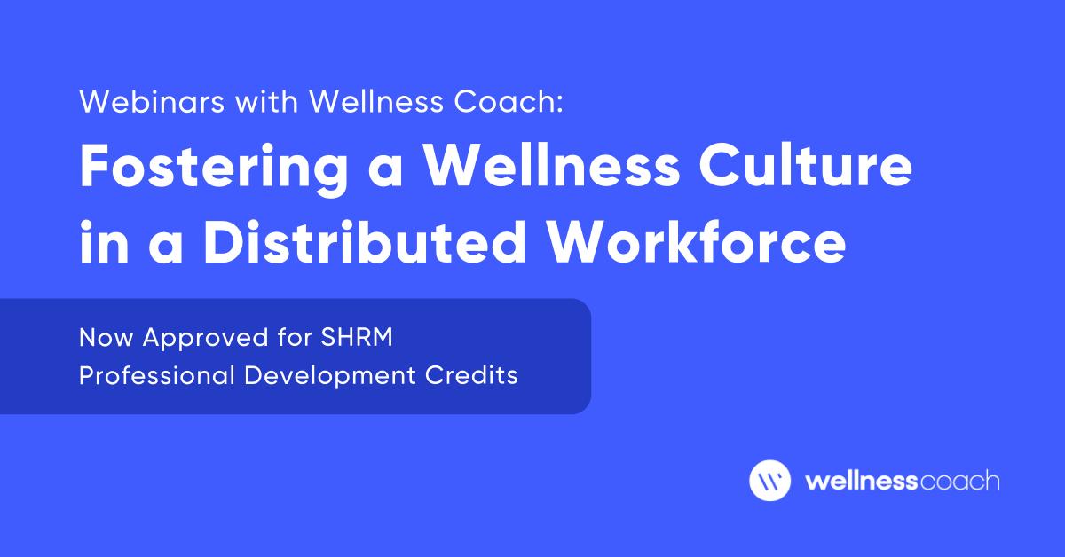 Webinars with Wellness Coach