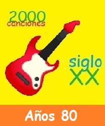 2000CancionesSigloXX Años 80