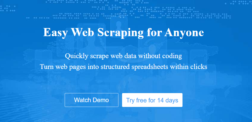 Easy Web Scraping for Anyone Quickly scrape web data without coding Turn web pages into structured spreadsheets within clicks Watch Demo Try free for 14 days