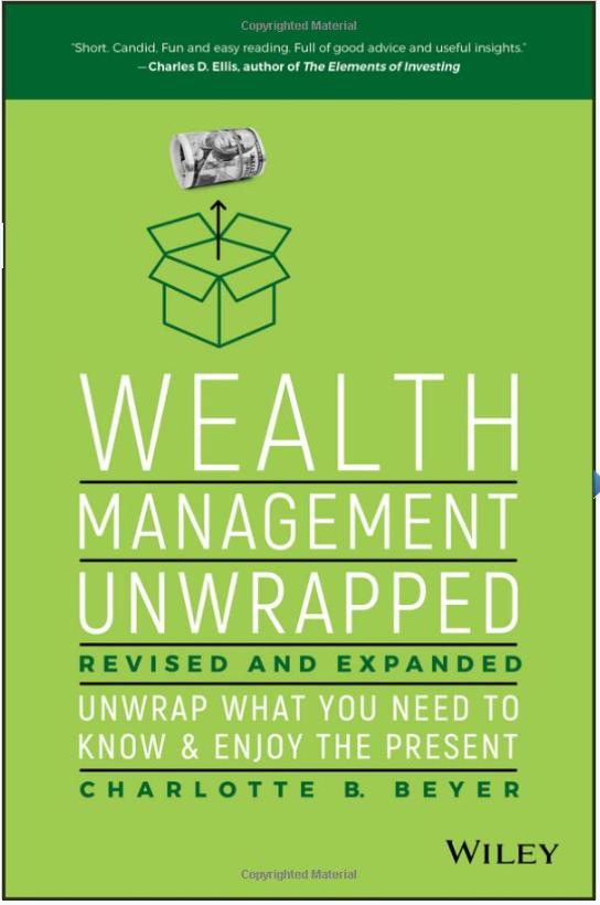 Zarządzanie majątkiem unwrapped, poprawione i rozszerzone: Rozpakować to, co musisz wiedzieć i cieszyć się prezentem przez Charlotte B. Beyer