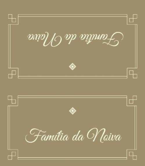2. Placa de reservado, família da noiva.