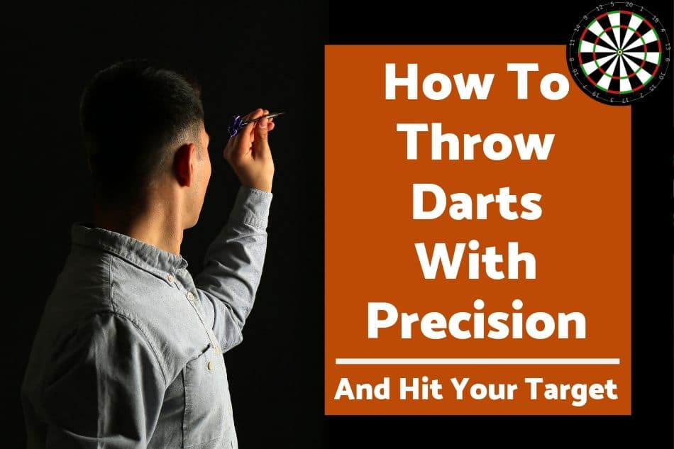 Best way to throw darts