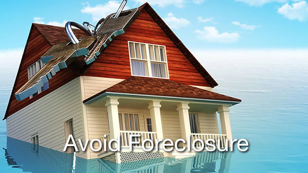 Avoid Foreclousure