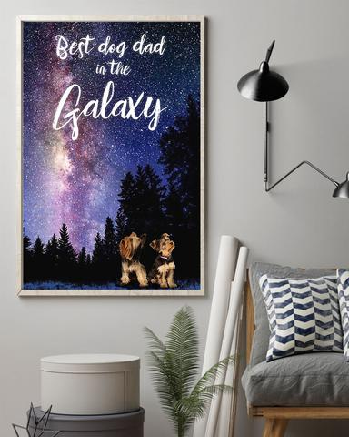 Yorkshire Terrier Best Dog Dad In The Galaxy Poster - Cute Poster First Father's Day Gift Ideas