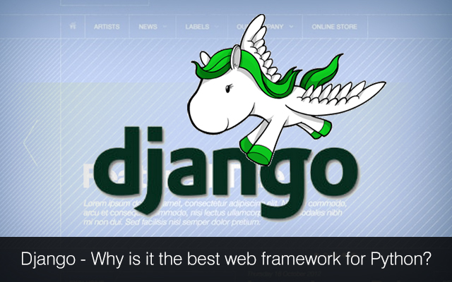 Image result for Why Django is the Best Web Framework for Python Developers