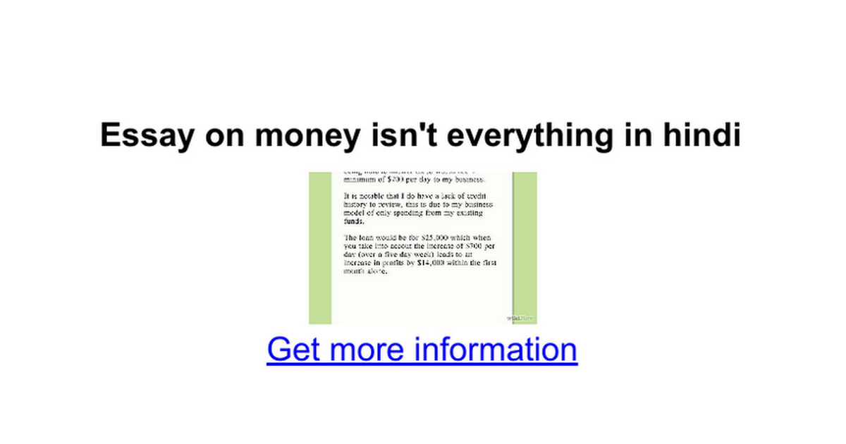 essay on money isn t everything in hindi google docs