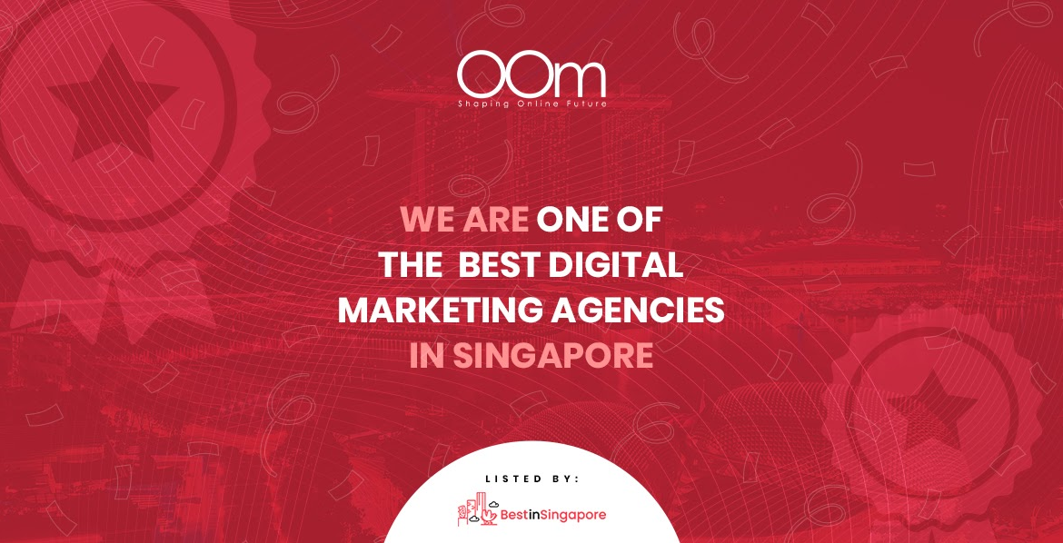 OOm is one of the best digital marketing companies in Singapore
