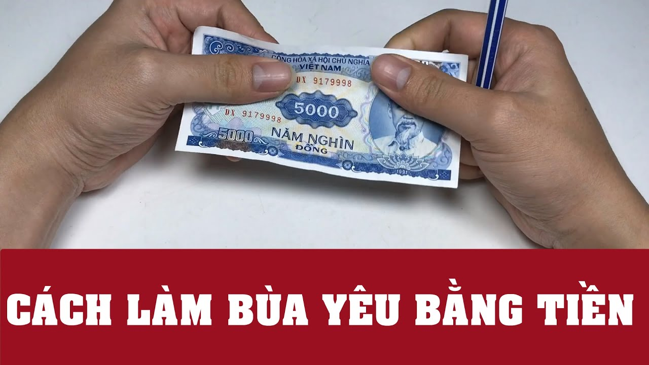 Sử dụng tiền giấy 5000 để làm vật dẫn tạo nên lá bùa yêu trên mạng