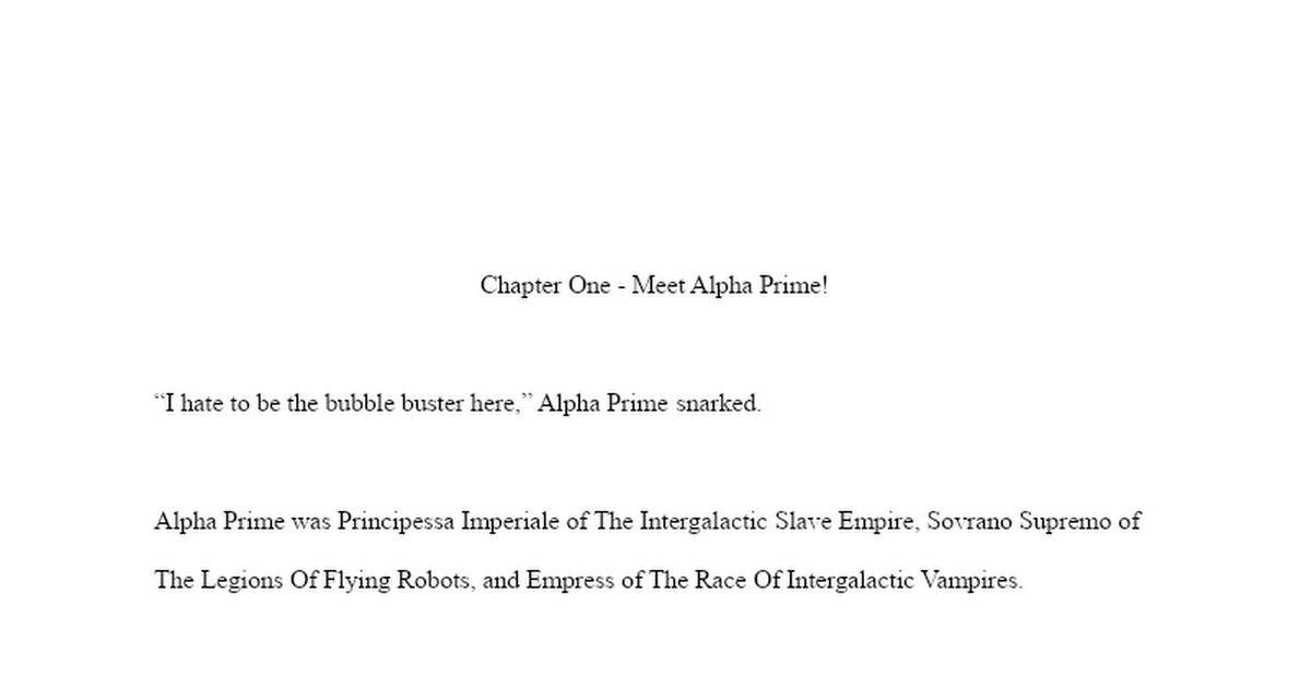 Chapter One - Meet Alpha Prime!